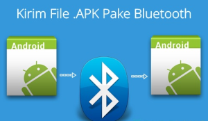 Cara Mudah Transfer Aplikasi Android Dengan Bluetooth
